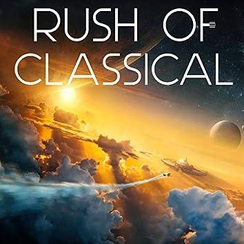 Rush Of Classical