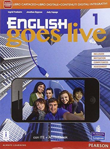 English goes live. Activebook. le Scuole superiori. Con e-book. Con espansione online [Lingua inglese]: Vol. 1