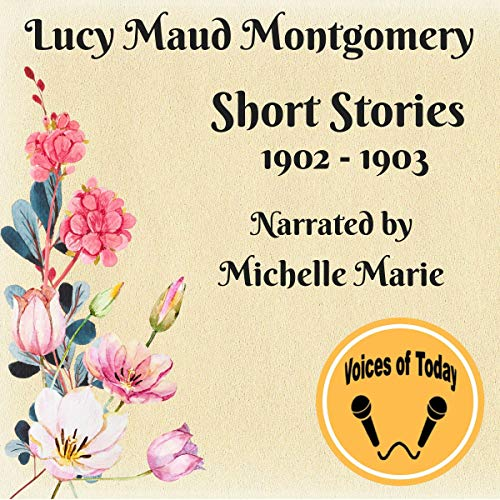 『Lucy Maud Montgomery Short Stories 1902-1903』のカバーアート