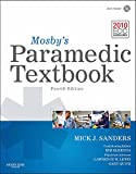 Mosby's Paramedic Textbook - Mick J. Sanders