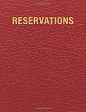 Reservations: Reservation Book For Restaurant | 2019 365 Day Guest Booking Diary | Hostess Table Log Journal | Red Faux Leather