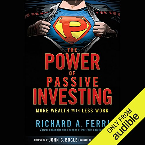 The Power of Passive Investing: More Wealth with Less Work Titelbild