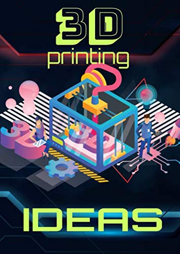 3D PRINTING IDEAS | Draw, sketch, paste & record your printing ideas