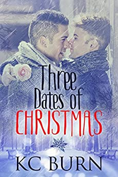 Three Dates of Christmas by [KC Burn, Jay Aheer]
