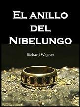Anillo del Nibelungo (Clasicos de la Mitología nº 1)