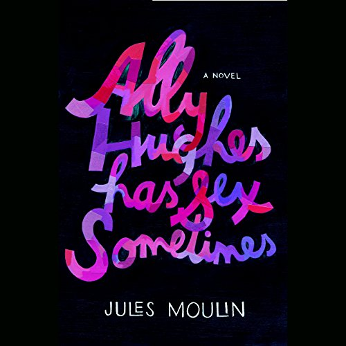 Ally Hughes Has Sex Sometimes audiobook cover art