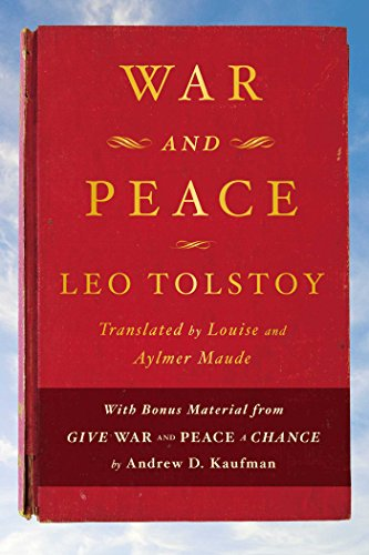 War and Peace: With bonus material from Give War and Peace A Chance by Andrew D. Kaufman by [Leo Tolstoy]