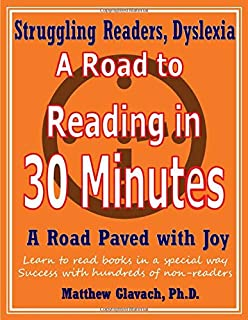 A Road to Reading in 30 Minutes: A Road Paved with Joy