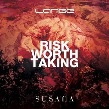Risk Worth Taking
