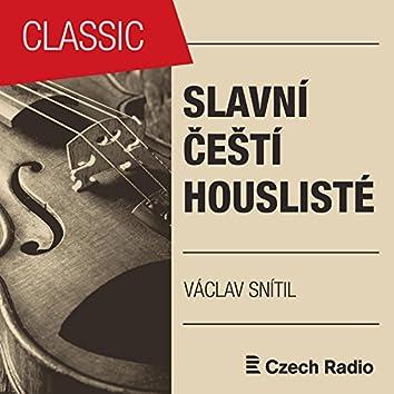 Slavní čeští houslisté: Václav Snítil
