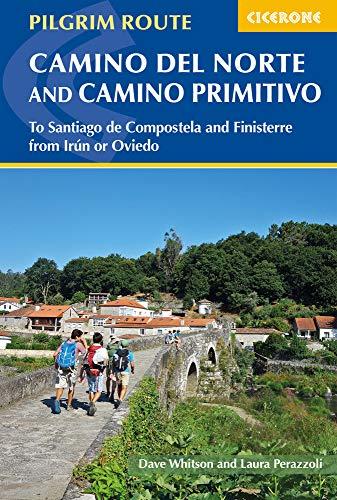 Cicerone the Camino Del Norte and Camino Primitivo: To Santiago De Compostela and Finisterre from Irun or Oviedo [Lingua Inglese]