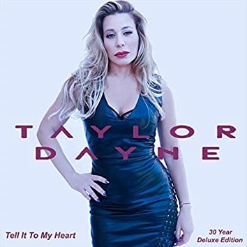 Tell It to My Heart (Deluxe Anniversary Edition)
