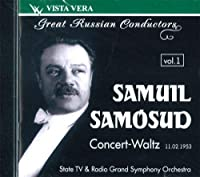 Great Russian Conductors vol. 1 Samuil Samosud, State TV&Radio Grand Symphony orchestra