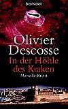 In der Höhle des Kraken: Marseille-Krimi (Blanvalet Taschenbuch) - Olivier Descosse