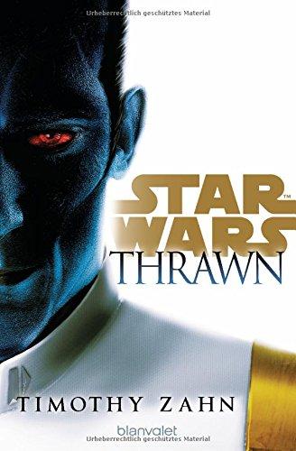 Star Wars™ Thrawn: Roman (Die Thrawn-Trilogie (Kanon), Band 1)