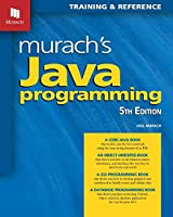 Murach's Java Programming: Training & Reference