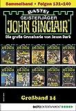 John Sinclair Großband 14 - Horror-Serie: Folgen 131-140 in einem Sammelband