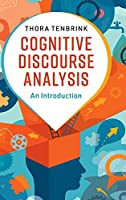 Cognitive Discourse Analysis: An Introduction