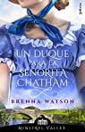 Un duque para la señorita Chatham par Watson