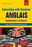 Anglais. Interacting with literature. Enseignement de spécialité. Langues, littératures, et cultures étrangères. Classe de 1re - Nouveaux programmes
