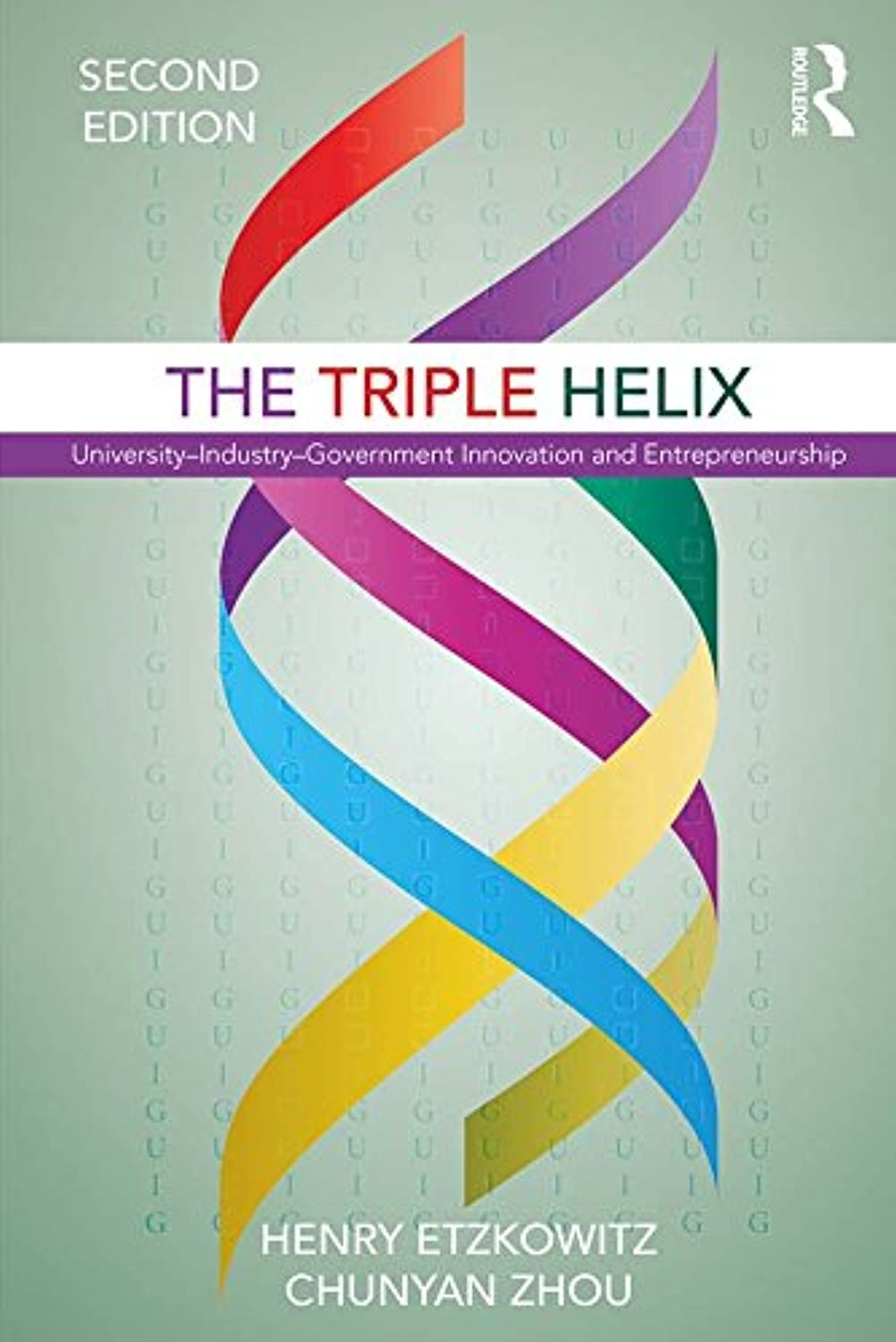 The Triple Helix: University–Industry–Government Innovation and Entrepreneurship (English Edition)