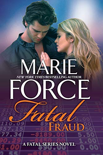 Fatal Fraud: A Fatal Series Novel by [Marie Force]