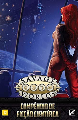 Compêndio de Ficção Científica - Coleção Savage Worlds