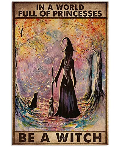 AZSTEEL In A World Full of Princesses Be A Witch Poster | Poster No Frame Board for Office Decor, Best Gift for Family and Your Friends 11.7 * 16.5 Inch