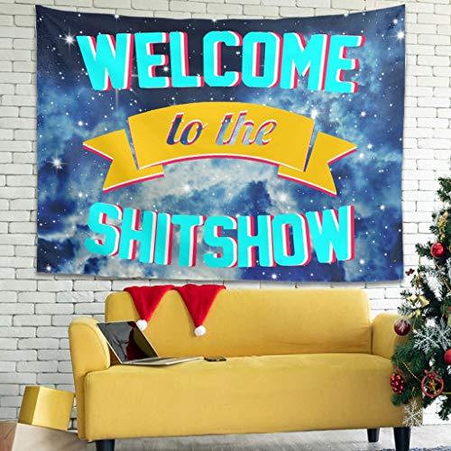 LAOAYI Popular bienvenido a The Shitshow Tapiz para colgar en la pared, decoración para el salón, color blanco, 150 x 150 cm