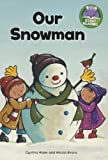 Our Snowman (Start Reading)