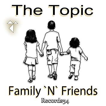 Family 'n' Friends
