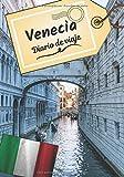 Venecia Diario de viaje: Cuaderno de bitácora para contar tus recuerdos y la historia | Planea tu viaje y escribe tus recuerdos | Anécdota de tu estancia |