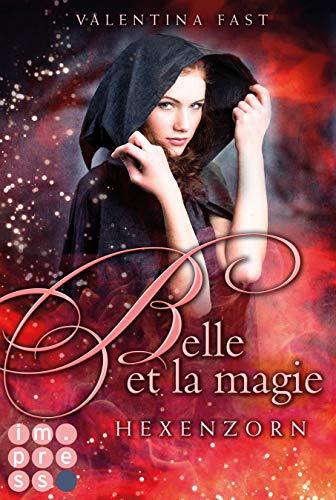 Belle et la magie 2: Hexenzorn (2)