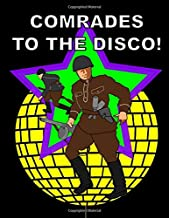 Comrades to the Disco Notebook: Blank Line Composition Writing College Ruled Journal