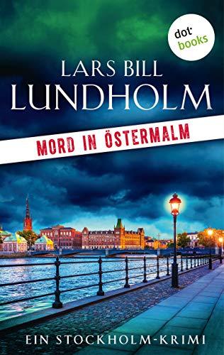 Mord in Östermalm: Der erste Fall für Kommissar Hake: Ein Stockholmkrimi (Kommissar Hake ermittelt 1)