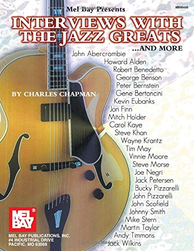Interviews With the Jazz Greats...and More!