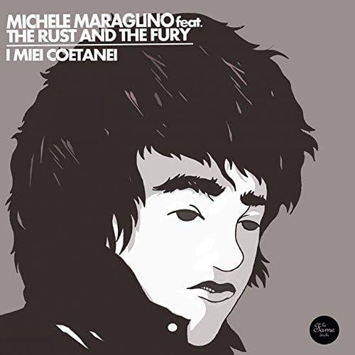 Michele Maraglino, The Rust And The Fury