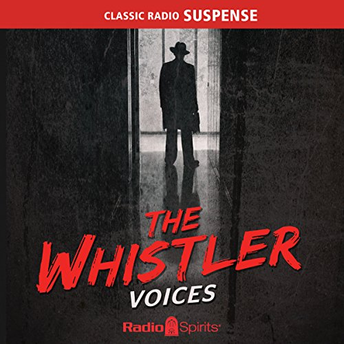 The Whistler: Voices audiobook cover art