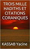 TROIS MILLE HADITHS ET CITATIONS CORANIQUES (1)