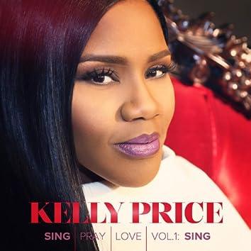 Sing Pray Love Vol. 1: Sing