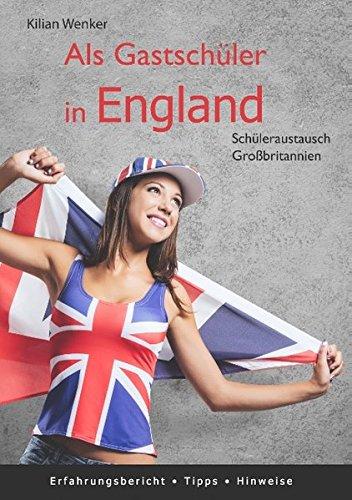 Als Gastschüler in England: Schüleraustausch Großbritannien