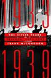 The Hitler Years: Triumph, 1933-1939 (English Edition)