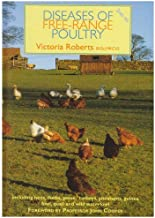 Diseases Of Free-Range Poultry: Including Hens, Ducks, Geese, Turkeys, Pheasants, Guinea Fowl, Quail And Wild Waterfowl