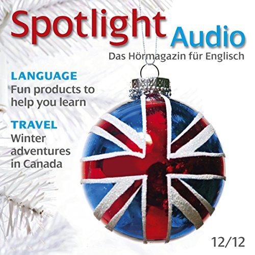 Spotlight Audio - Winter adventures in Canada. 12/2012     Englisch lernen Audio - Winterabenteuer in Kanada              Autor:                                                                                                                                 div.                               Sprecher:                                                                                                                                 div.                      Spieldauer: 55 Min.     Noch nicht bewertet     Gesamt 0,0