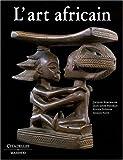 L'art Africain NED - Citadelles & Mazenod - 09/04/2008