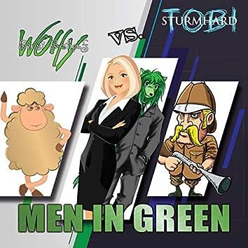 Men in Green (Wolfy / Susi Schaf vs. Tobi / Sturmhard)