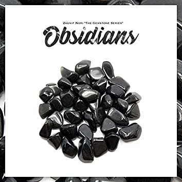 "The Gemstone Series: ""Obsidians"" EP"