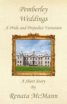 Pemberley Weddings by [Renata McMann]
