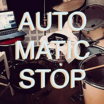 Automatic Stop