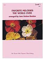 Favorite Melodies The World Over: Level 1. Partitions pour Piano, Chant et Guitare(Symboles d'Accords)